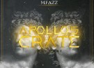 Music even the God's would be in awe of. Young UK producer M.Fazz debuts EP 'Apollo's Crate' Pt. 1
